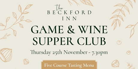 The Beckford Game & Wine Supper Club - 5 Course Tasting Menu tickets