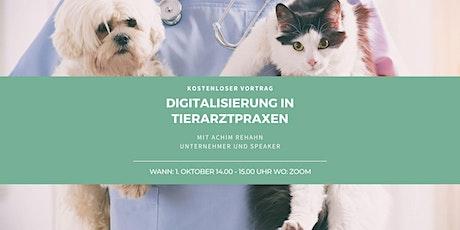 Digitalisierung in Tierarztpraxen | 01.11.2021 |Per Zoom Tickets