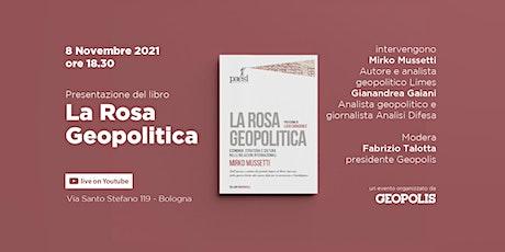La Rosa Geopolitica | Presentazione-dibattito con  Mirko Mussetti biglietti