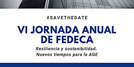 VI JORNADA ANUAL DE FEDECA: Resiliencia y sostenibilidad en la AGE entradas