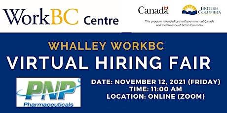 Whalley WorkBC Virtual Hiring Fair – PNP Pharma tickets