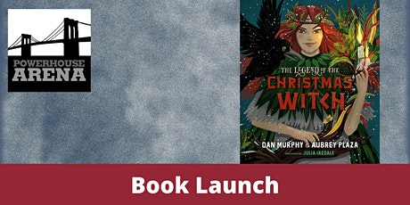 Book Launch: The Legend of the Christmas Witch by Aubrey Plaza & Dan Murphy tickets