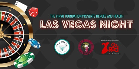 The VinVu Foundation's Heroes and Health Vegas Night! tickets