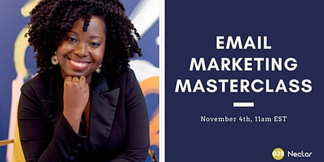 Masterclass: Boosting Your Brand  & Accelerating Revenue w/ Email Marketing tickets