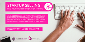 Startup Selling | Find Customers, Grow Revenue, Build...