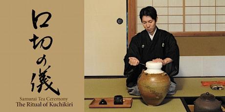 """Japanese Samurai Tea Ceremony """"The Ritual of Kuchikiri 2021"""" tickets"""