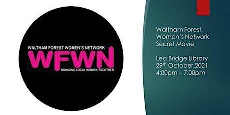 WF Women's Network Secret Movie @ Lea Bridge Library tickets