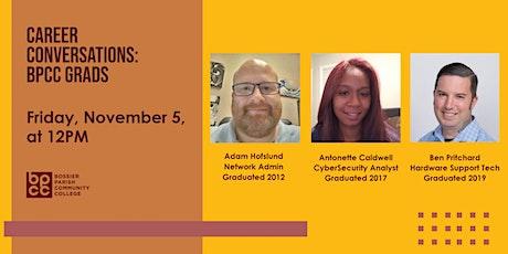 Career Conversations: Meet BPCC Grads tickets