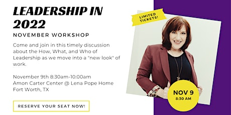 Leadership in 2022: What, Who, and How?! tickets