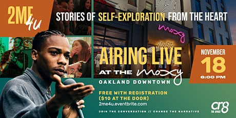 2ME4U: Stories of Self-Exploration from the Heart  (November Placeholder) tickets