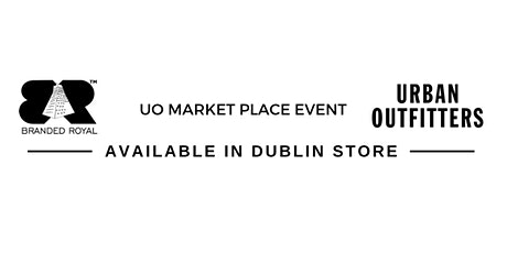 Branded Royal - Urban Outfitters Market Place tickets