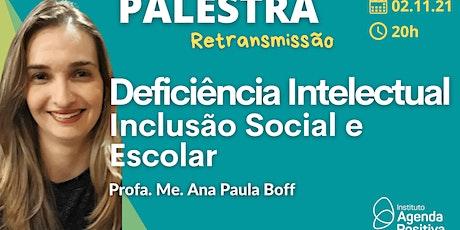 Palestra Online: Deficiência Intelectual: Inclusão Social e Escolar ingressos