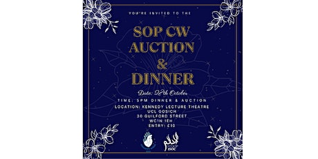 SoP Charity Week Auction and Dinner (£10 upon entry) tickets