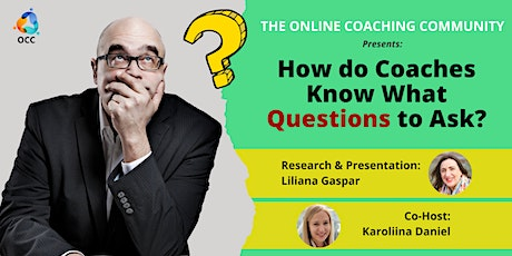 How Do Coaches Know What Questions to Ask? Latest Research and Debate tickets