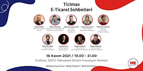 E-Ticaret Sohbetleri (Ankara) tickets