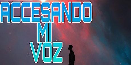 ACCESANDO MI VOZ tickets