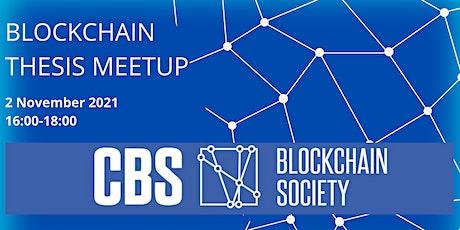 Blockchain Thesis Meetup tickets