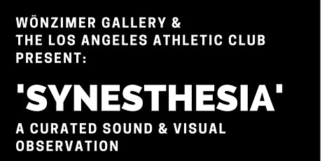 'Synesthesia' Final Viewing Reception tickets