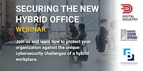 Webinar: Security The New Hybrid Office tickets