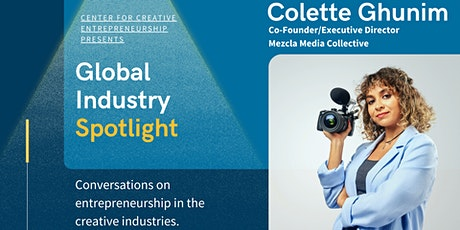 Global Industry Spotlight - Colette Ghunim tickets