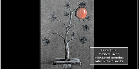 """Charcoal Drawing Event """"The Perfect Tree"""" in Nekoosa tickets"""