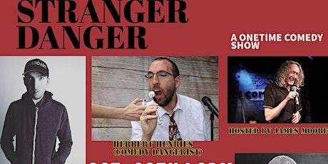 Stranger Danger tickets