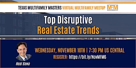 Top Disruptive Real Estate Trends With Neal Bawa! tickets