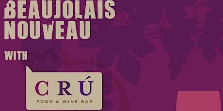 CRU Beaujolais Nouveau Kick Off Party - 8th Annual tickets