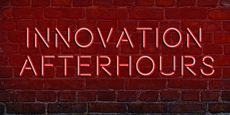 Innovation After Hours tickets
