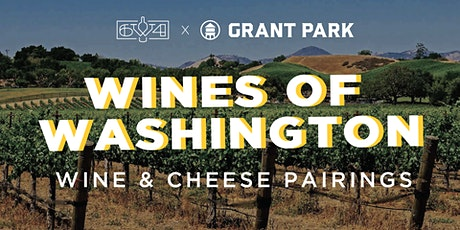 Wines of Washington: Wine and Cheese Tasting at Grant Park tickets
