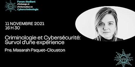 Criminologie et Cybersécurité: Survol d'une expérience billets