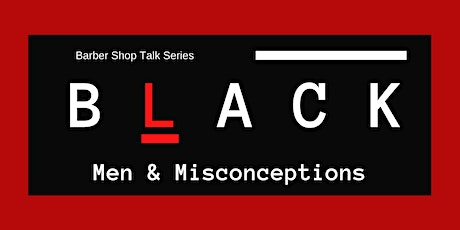 Barbershop Talk Series:  Locked up, Getting Out & STAYING OUT! (WINNIPEG) tickets