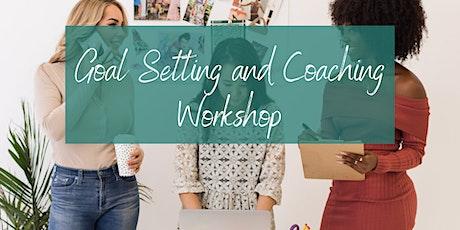Goal Setting Workshop  & Coaching tickets