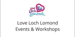 Love Loch Lomond Service Excellence Workshop, 19...