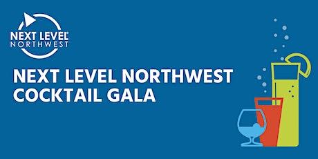 Next Level Northwest Cocktail Gala tickets