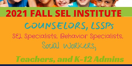 2021 SEL (Social Emotional Learning)  Institute tickets