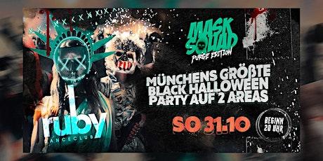 Münchens größte Black Halloween Party - MASK SQUAD Tickets