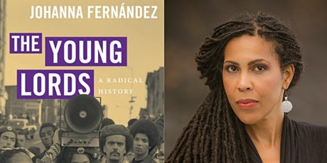 The Young Lords: Book Presentation with Author/Activist Johanna Fernández tickets