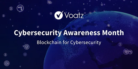 Cybersecurity Awareness Month - Blockchain for cybersecurity tickets