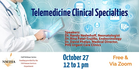 Telemedicine for Medical Clinical Specialties tickets