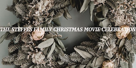 The Steffes Family Christmas Movie Celebration tickets