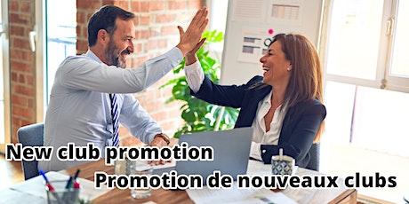 Promote New Clubs/Promotion des nouveaux clubs tickets