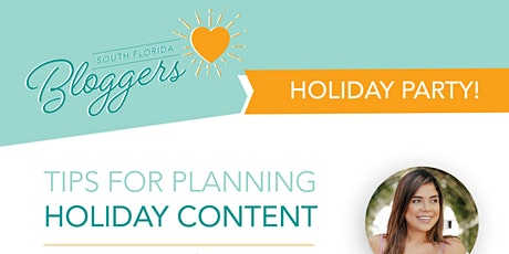 South Florida Bloggers Holiday Party & Meetup: Planning Holiday Content tickets