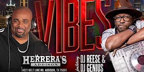 SATURDAY NIGHT VIBES [ATL TO DALLAS] @ HERRERA'S  w/DJ REESE & DJ GENIUS tickets