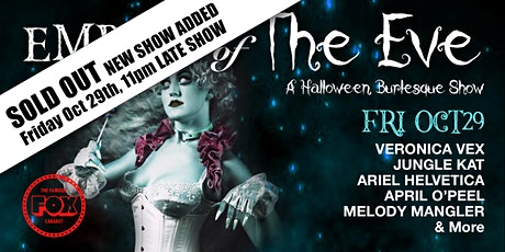Embers of The Eve - A Halloween Burlesque Show at Fox Cabaret - Friday Show tickets