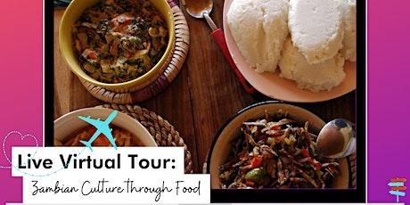 Live virtual tour: Zambian culture through food tickets