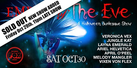 Embers of The Eve - A Halloween Burlesque Show at The Fox Cabaret tickets