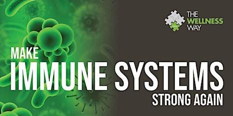 Make Immune Systems Strong Again WEBINAR tickets