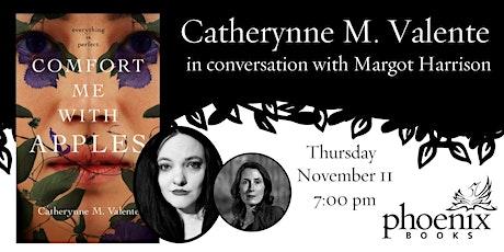 Catherynne M. Valente  in conversation with Margot Harrison tickets