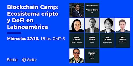 Blockchain Camp: Ecosistema cripto en América entradas